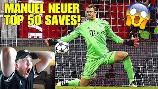 MY FIRST TIME WATCHING MANUEL NEUER TOP 50 SAVES! (HE IS A GOD)
