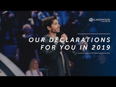 Our Declarations For You in 2019