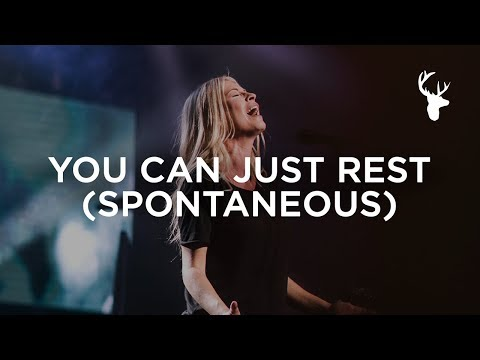 You Can Just Rest (Spontaneous) - Jenn Johnson and Hunter Thompson  Bethel Music Worship