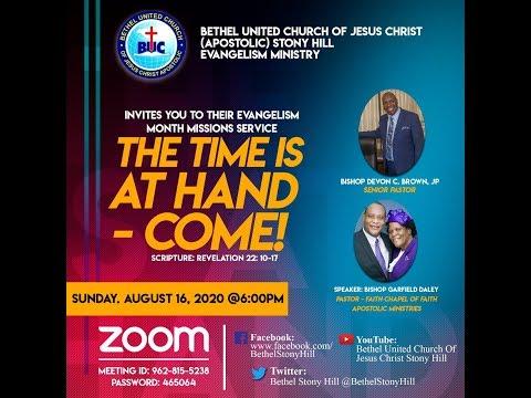 August 16, 2020 [Evangelism Month Mission Service] Bishop Garfield Daley