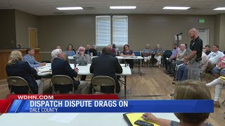 Dale County dispatch dispute