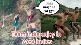 India west indies tour , team india enjoy in natural river side | shikhar | shreyas iyer #indvswi