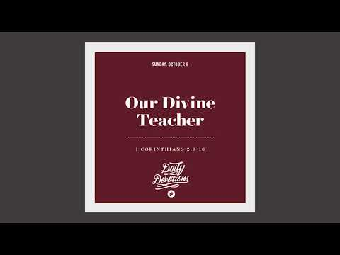 Our Divine Teacher - Daily Devotion