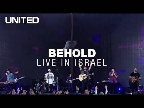 Behold (Then Sings My Soul) - Hillsong UNITED