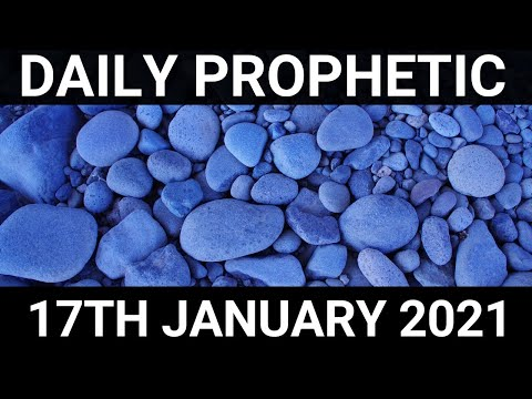 Daily Prophetic 17 January 2021 4 of 7