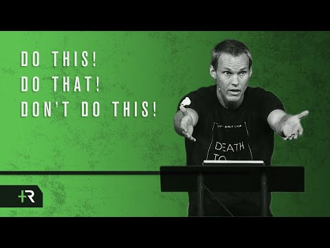 David Platt // Do this! Do that! Dont do this!