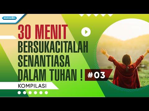Various Artist - 30 Menit Bersukacitalah Senantiasa Dalam Tuhan Vol. 3.