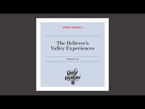 The Believers Valley Experiences  Daily Devotional