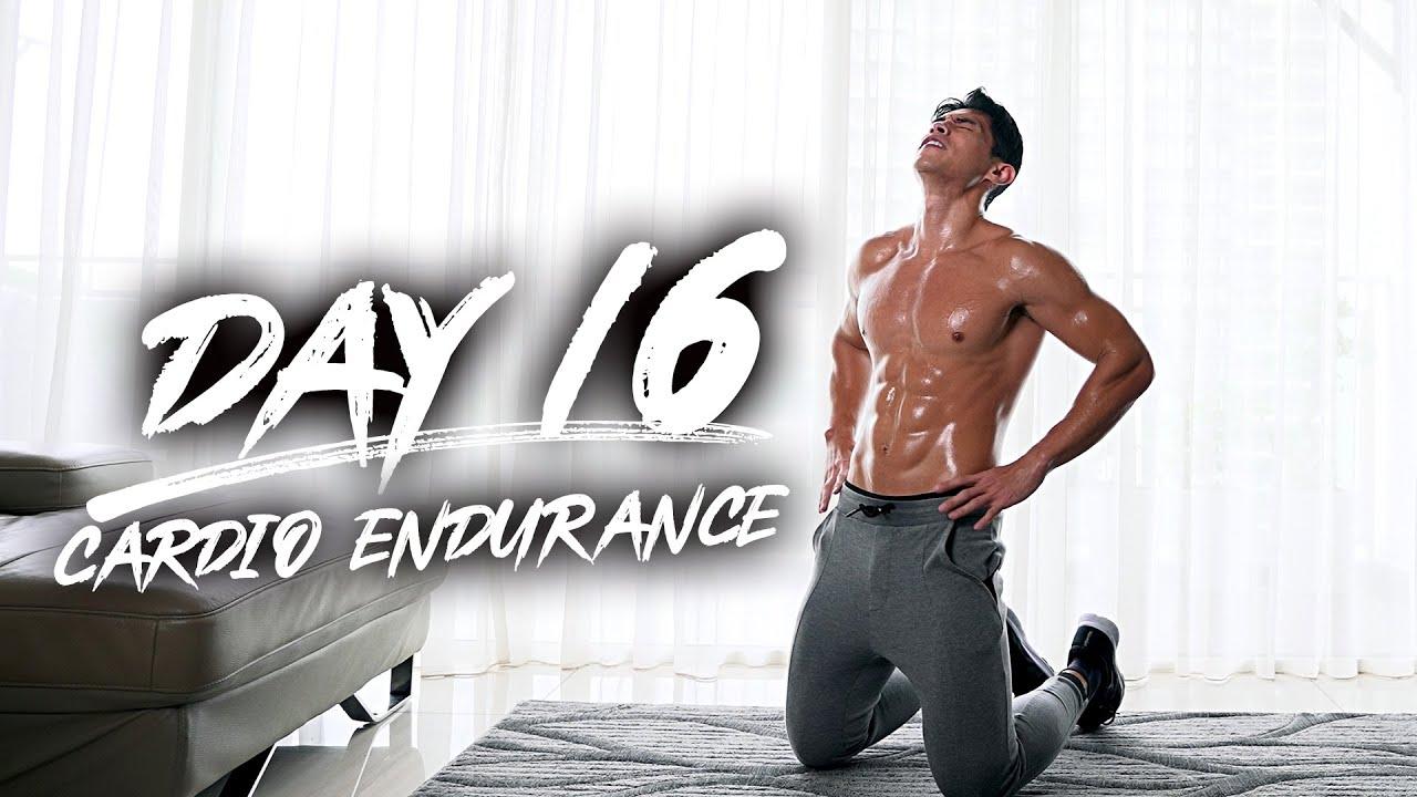 Day 16 – Cardio Endurance!