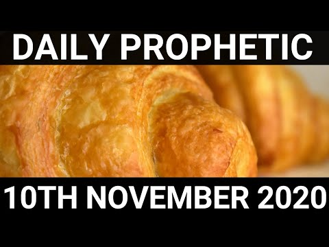 Daily Prophetic 10 November 2020 12 of 12 Subscribe for Daily Prophetic Words