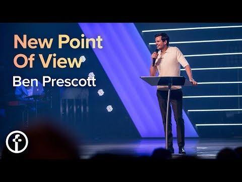 New Point of View  Pastor Ben Prescott