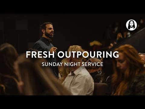 Fresh Outpouring  Michael Koulianos  Sunday Night Service