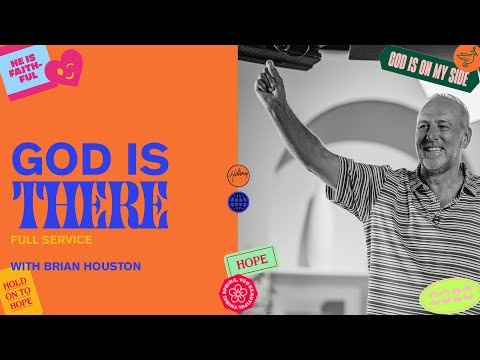 God Is There  Brian Houston  Hillsong Church Online