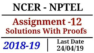 NCER-NPTEL | Assignment-12 Solutions | 2018-19