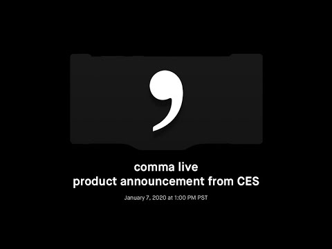 comma live product announcement from CES - UCW_9Y89RuQQFwMwSRLcI2fg