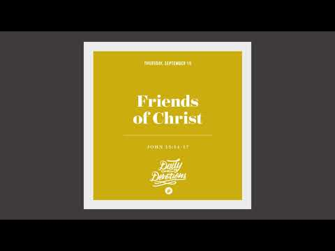 Friends of Christ - Daily Devotion