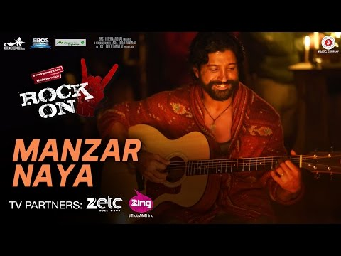 Manzar Naya Lyrics – Rock On 2