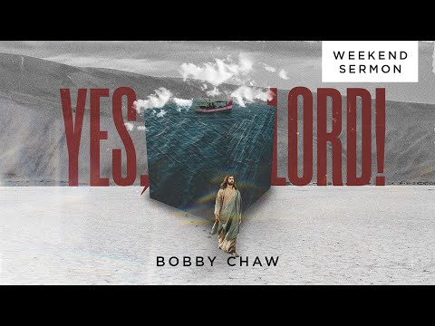 Bobby Chaw: Yes, Lord!