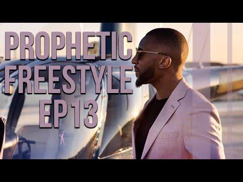 Prophetic Freestyle ep13 !!!!