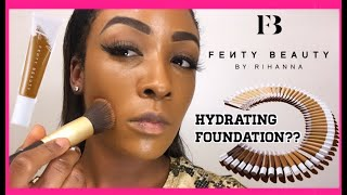 Fenty Beauty| NEW! | Hydrating Foundation| Review