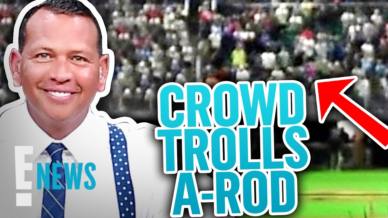 Alex Rodriguez Gets Trolled by Red Sox Fans With J.Lo Chant | E! News