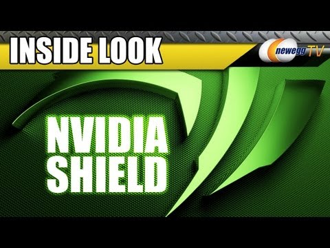 Newegg TV: NVIDIA SHIELD Inside Look - UCJ1rSlahM7TYWGxEscL0g7Q