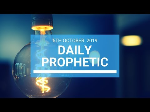 Daily Prophetic 6 October 2019   Word 1