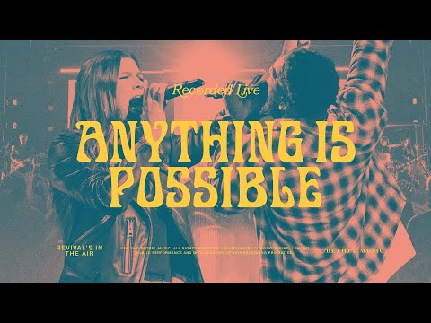 [NEW] Anything Is Possible - Bethel Music feat. Dante Bowe