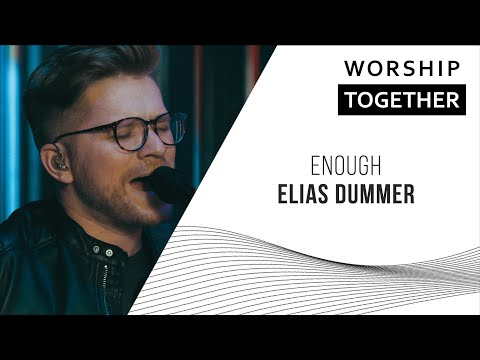 Enough // Elias Dummer // New Song Cafe
