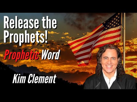 Kim Clement Prophecy: Release the Prophets & Awakening