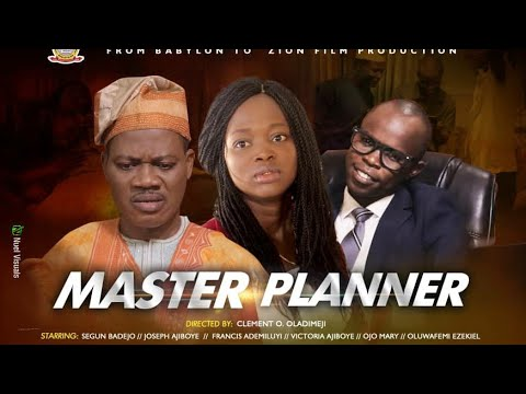 MASTER PLANNER  Written and Produced by Joseph Ajiboye