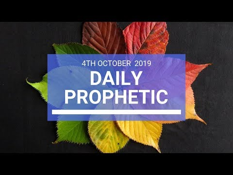 Daily Prophetic 4 October 2019   Word 2