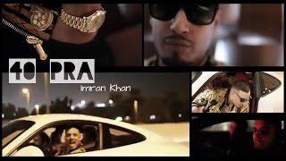 40 Pra - Unofficial | Imran Khan | Unforgettable - ikwakshay , Fusion