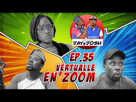 Jay & Josh Series  Episode 35  Virtualle en Zoom