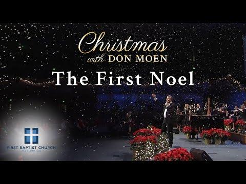 Don Moen - The First Noel (Live)  First Baptist Jacksonville 2015/12/20