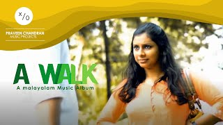 A walk  - praveenchandran , Pop