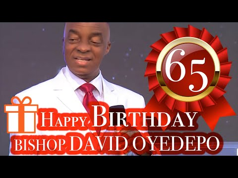 Bishop Oyedepo 65th Birthday September 27,2019