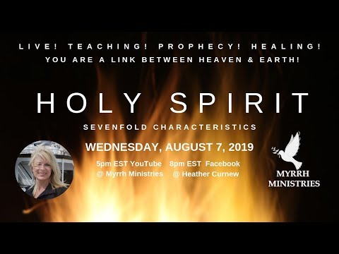 Holy Spirit - 7 Steps into the 7 Characteristics of the Holy Spirit