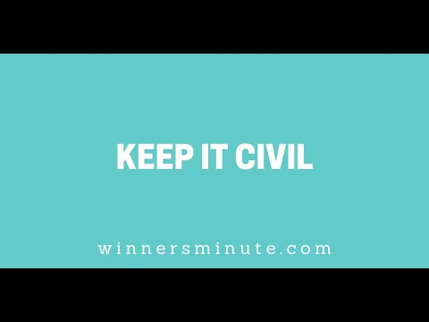 Keep It Civil // The Winner's Minute With Mac Hammond