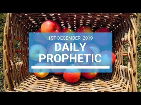 Daily Prophetic 1 December Word 1 of 4