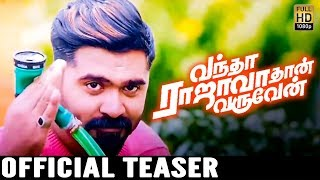 Watch Vandha Rajava Than Varuven Official Teaser Review & Reaction