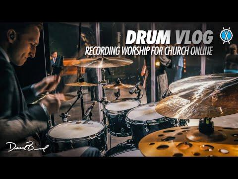Recording Worship For Church Online // Drum Vlog