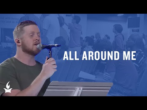 All around Me (spontaneous) -- The Prayer Room Live Moment