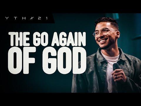 The Go Again of God  Michael El-Takrori  YTHX21  Summer Camp  Elevation YTH