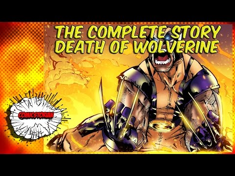 Death of Wolverine - Complete Story - UCmA-0j6DRVQWo4skl8Otkiw