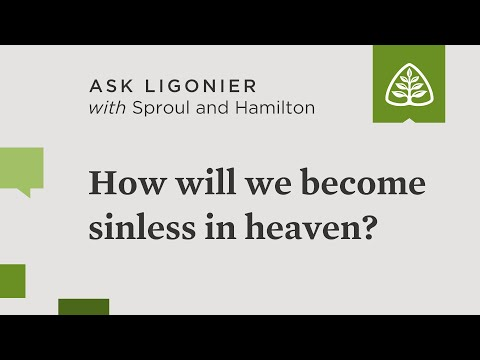 How will we become sinless in heaven?