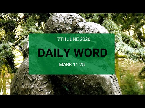Daily Prophetic 17 June 2020 Mark 11 25
