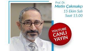 Prof. Dr. Metin Çakmakçı - Soru cevap