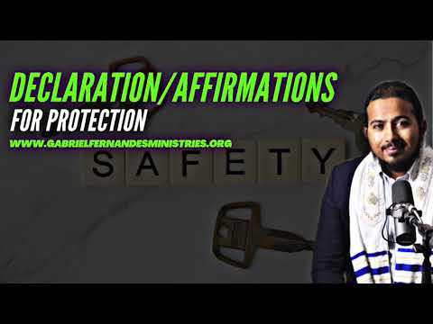 ANOINTED DECLARATIONS FOR YOUR PROTECTION AND SAFETY BY EVANGELIST GABRIEL FERNANDES