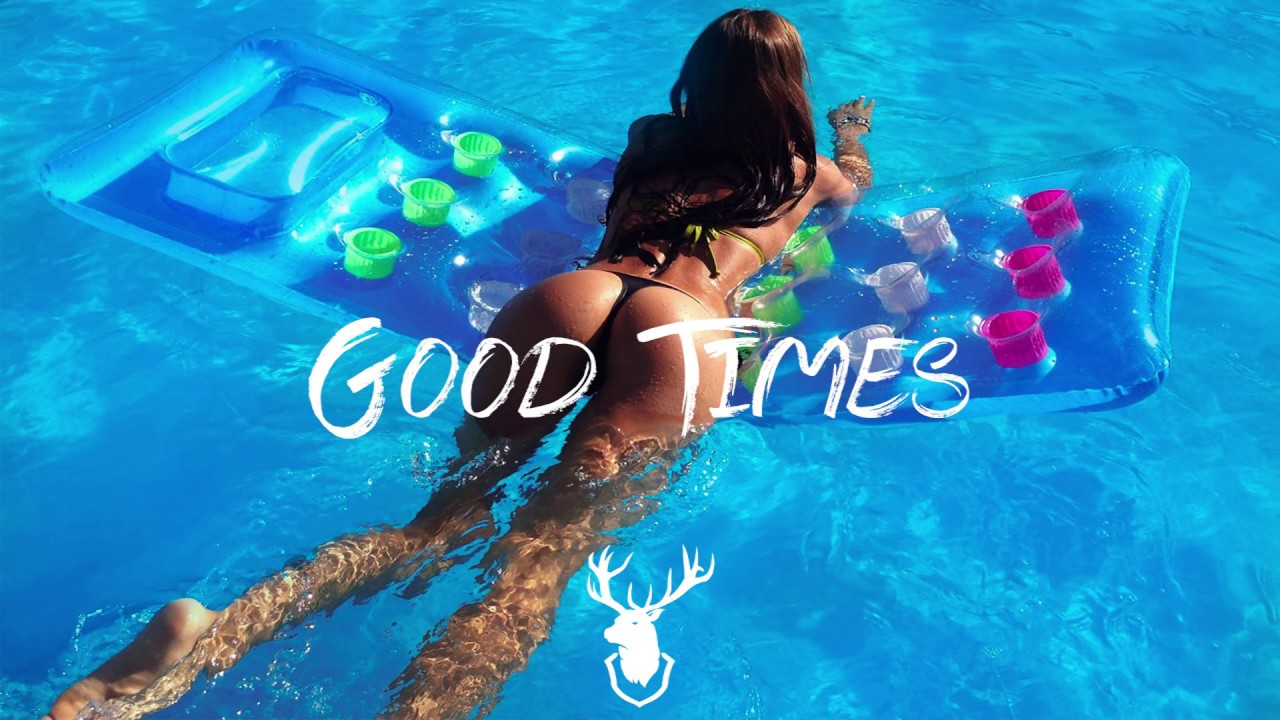 new house music 2017 popular summer songs radio good times